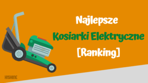 najlepsze kosiarki elektryczne ranking