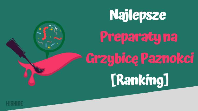 ranking preparatów na grzybicę