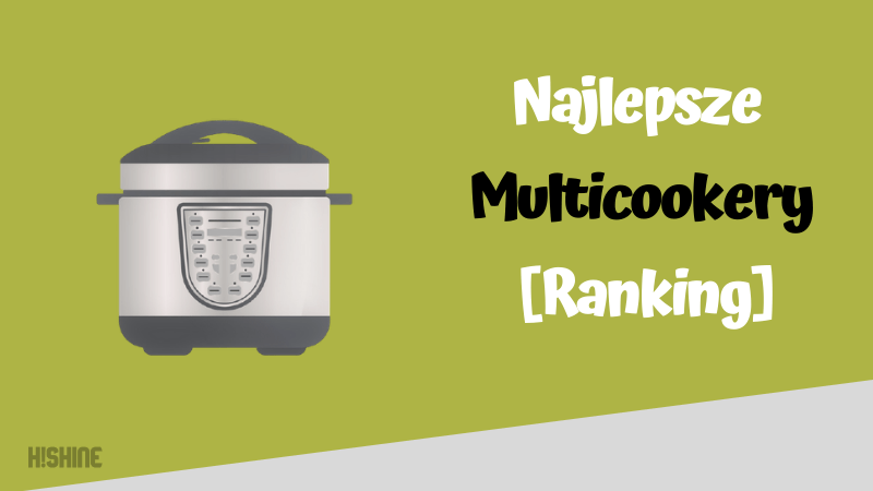najlepsze multicookery ranking