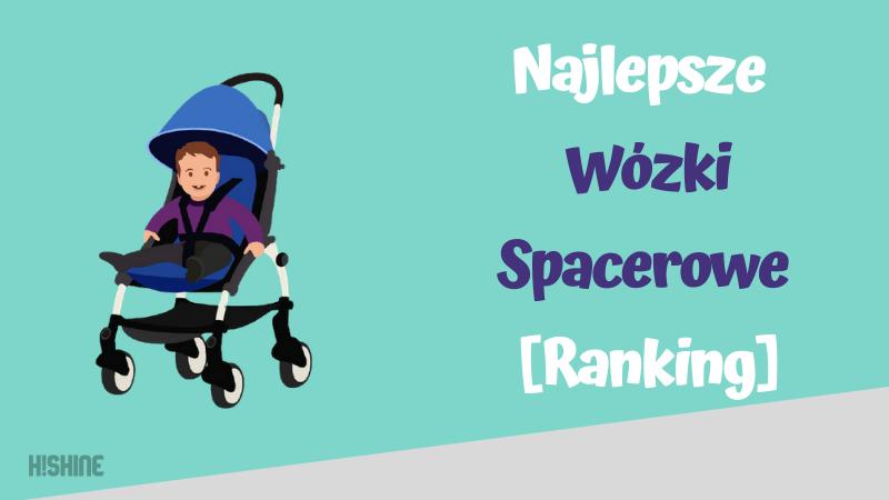 najlepsze wózki spacerowe ranking
